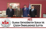 AES Olarak Ortaöğretim Sorun ve Çözüm Önerilerimizi İlettik