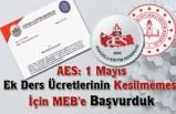 Aes: 1 Mayıs Ek Ders Ücretlerinin Kesilmemesi İçin MEB'e Başvurduk