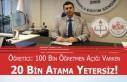 Öğretici:100 Bin Öğretmen Açığı Varken 20...
