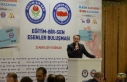 Memur-Sen Genel Başkanı Ali Yalçın: Rehavet, Felaketi...