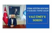 Türk Eğitim Sen Vali'nin Kararına Tepki Gösterdi