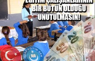 EĞİTİM TAZMİNATI TÜM ÇALIŞANLARA ÖDENSİN...
