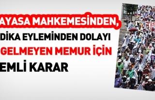 AYM,İŞE GELMEYEN SENDİKACI MEMURA CEZA VERİLEMEZ...