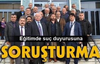 """EĞİTİMDE SUÇ DUYURUSUNA """"SORUŞTURMA""""..."""