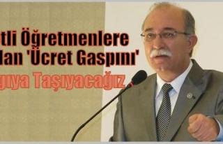 ÜCRETLİ ÖĞRETMENLERE YAPILAN 'ÜCRET GASPINI'...