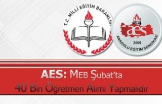 AES: MEB Şubat'ta 40 Bin Öğretmen Alımı Yapmalıdır