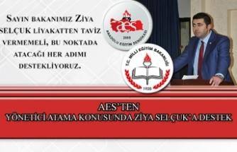 AES'ten Yönetici Atama Konusunda Ziya Selçuk'a Destek