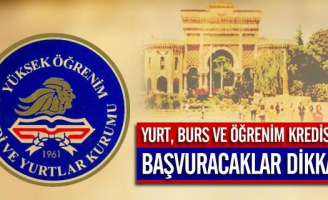 BURS, YURT BAŞVURUSU YAPACAKLAR DİKKAT  !