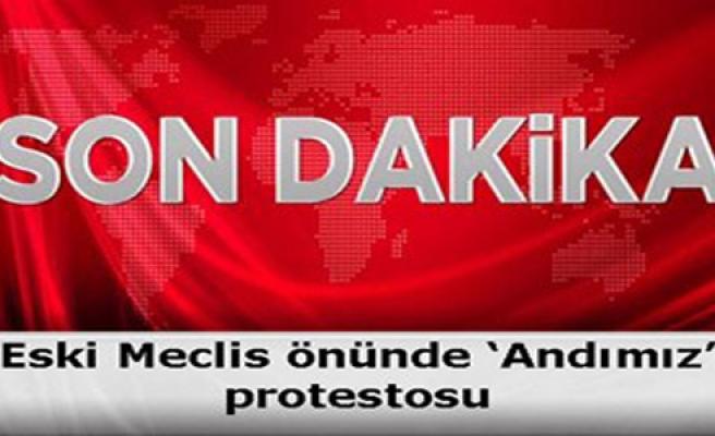 1. MECLİS  ÖNÜNDE ANDIMIZ PROTESTOSU