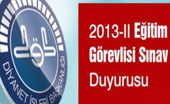 2013-II EĞİTİM GÖREVLİSİ SINAV DUYURUSU