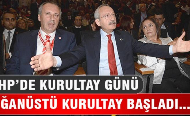 CHP'DE KURULTAY GÜNÜ