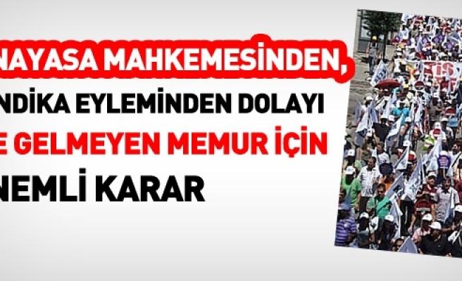 AYM,İŞE GELMEYEN SENDİKACI MEMURA CEZA VERİLEMEZ ...