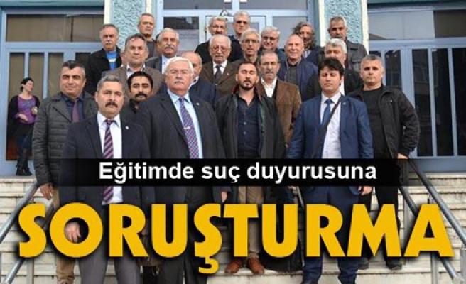 """EĞİTİMDE SUÇ DUYURUSUNA """"SORUŞTURMA"""""""