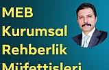 MEB Kurumsal Rehberlik Müfettişlerinin Seçimi