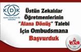 Üstün Zekalılar Öğretmenlerinin Alana Dönüş Talebi İçin Ombudsmana Başvurduk