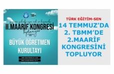 Türk Eğitim-Sen'in '2. TBMM'de 2.Maarif Kongresi' 14 Temmuz'da Toplanıyor