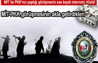 MİT-PKK görüşmesinin akla getirdikleri