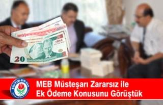 MEB Müsteşarı Zararsız ile Ek Ödeme Konusunu...