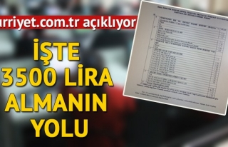 İŞTE 3500 LİRA ALMANIN YOLU