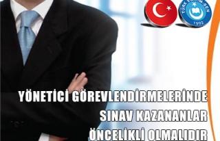 YÖNETİCİ GÖREVLENDİRMELERİNDE SINAV KAZANANLAR...