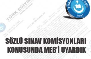 SÖZLÜ SINAV KOMİSYONLARI KONUSUNDA MEB'İ UYARDIK...