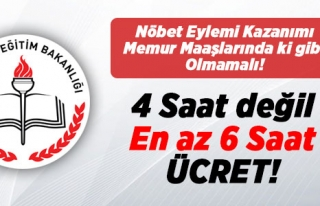 NÖBET EYLEMİ KAZANIMI 4 SAATE KURBAN EDİLMEMELİDİR...