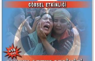 DOĞU TÜRKİSTAN HAYKIRIYOR, 'DUYUN ARTIK SESİMİZİ'
