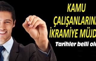MEMURLARIN ALACAĞI İKRAMİYELERİN TARİHİ BELLİ...