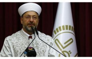 Diyanet İşleri Başkanı Prof. Dr. Erbaş'tan...