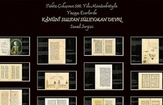 Kanuni Sultan Süleyman tahta çıkışının 500'üncü...