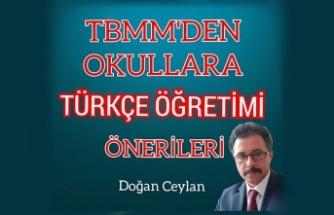 """TBMM'den okullara """"TÜRKÇE ÖĞRETİMİ"""" önerileri"""