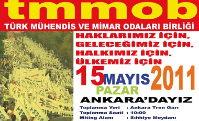 TMMOB 15 MAYIS'TA ANKARA'DA