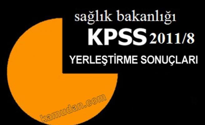 KPSS-2011/8 Sağlık Bakanlığı yerleştirme sonuçları