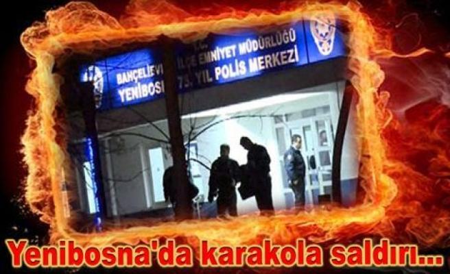 YENİBOSNA' DA KARAKOLA SALDIRI ...