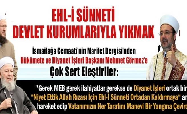 AKP, EHL-İ SÜNNET'İ ORTADAN KALDIRMAK İSTİYOR