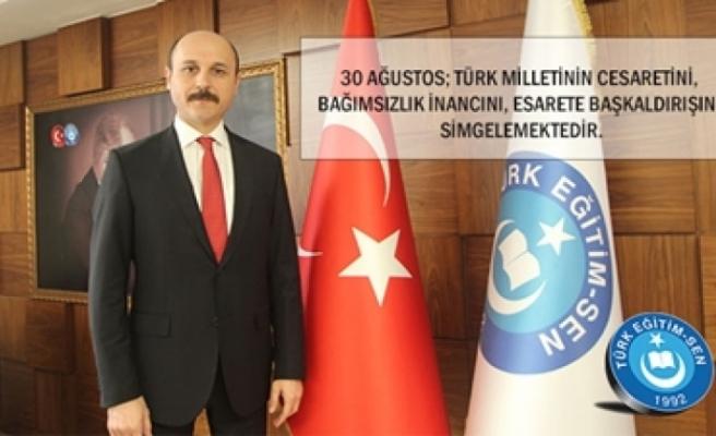 30 Ağustos; Türk Milletinin Esarete Başkaldırışını Simgelemektedir