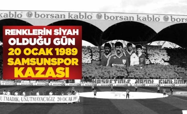Renklerin Siyah Olduğu Gün: 20 Ocak 1989 / Samsunspor Kazası