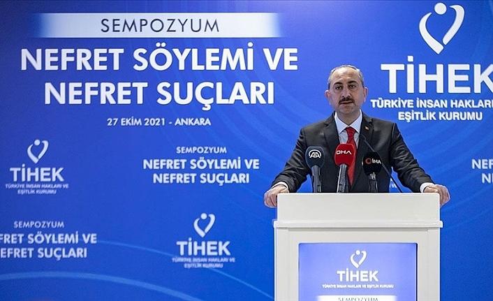Adalet Bakanı Gül: Ayrımcılık ve Nefret Suçuna İlişkin Türk Ceza Kanunu'nda Yeni Bir Düzenleme Yapacağız